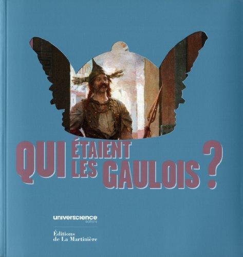 Qui étaient les Gaulois ?