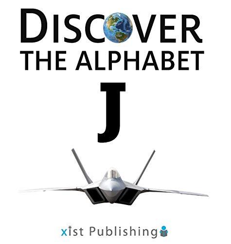 J (Discover the Alphabet)