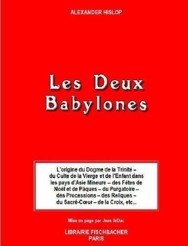 Les Deux Babylones par Jean Leduc
