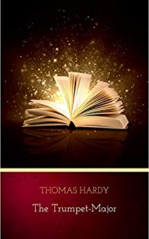 The Trumpet-Major (English Edition)