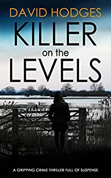 KILLER ON THE LEVELS a gripping crime thriller full of suspense (Detective Kate Hamblin mystery Book 4) by [HODGES, DAVID]