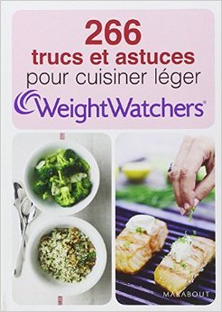 266 TRUCS ET ASTUCES WEIGHT WATCHER de Weight Watchers ( 21 août 2013 )