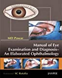 Manual Of Eye Examination And Diagnosis An Elaborated Ophtalmology