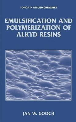 emulsification-and-polymerization-of-alkyd-resins-by-author-jan-w-gooch-published-on-october-2013