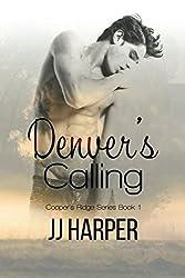 Denver's Calling: Volume 1 (Cooper's Ridge Series)