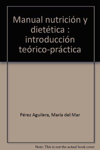 Download Manual Nutricion Y Dietetica Introduccion Teorico
