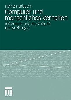 Computer und menschliches Verhalten: Informatik und die Zukunft der Soziologie