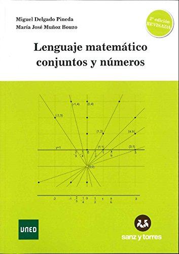 Lenguaje matemático conjuntos y números por Miguel Delgado Pineda