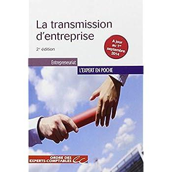 La transmission d'entreprise - 2e édition: A jour du 1er septembre 2014.