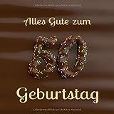 Alles Gute zum 50. Geburtstag: Gästebuch zum Eintragen mit 110 Seiten - Cover Schoko