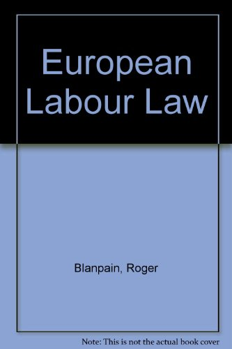 European Labour Law por Roger Blanpain