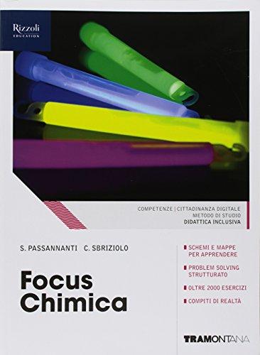 Focus chimica. (Adozione tipo B). Per le Scuole superiori. Con ebook. Con espansione online