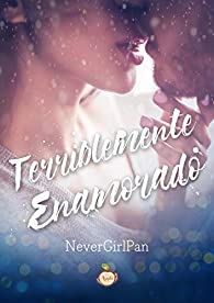 Terriblemente enamorado par  Never Girl Pan