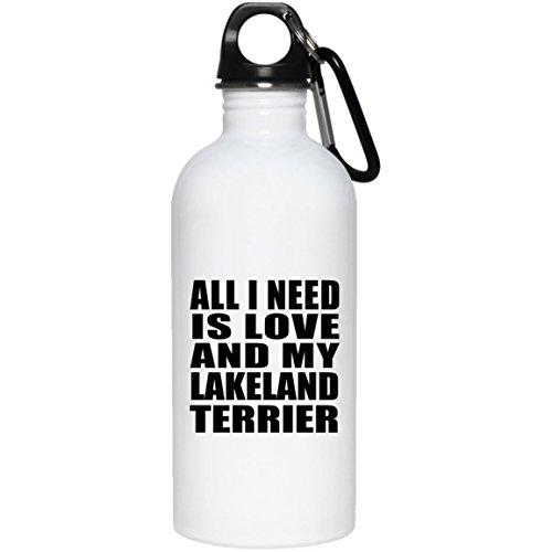 Designsify All I Need is Love and My Lakeland Terrier - Water Bottle Wasserflasche Edelstahl Isoliert Thermosflasche - Geschenk zum Geburtstag Jahrestag Muttertag Vatertag Ostern Lakeland Cap