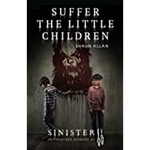 Suffer the Little Children (Sinister 2)