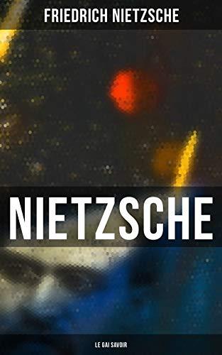 Couverture du livre Nietzsche: Le Gai Savoir