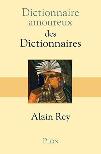 Dictionnaire amoureux des Dictionnaires