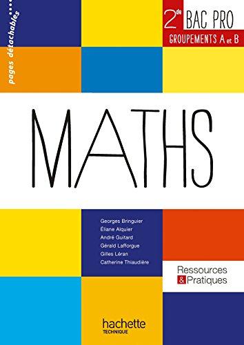 Ressources et pratiques Maths 2de Bac Pro Industriel (A et B) - Livre lve - Ed.2013