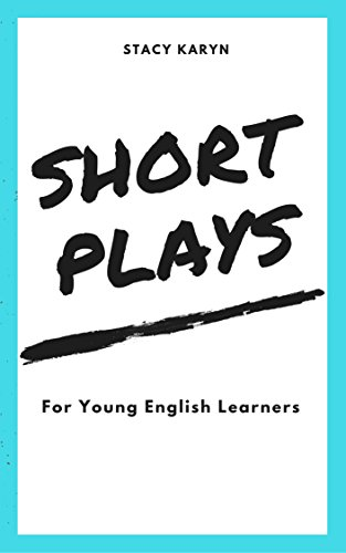 Short Plays for Young English Learners: 1 1 (English Edition)