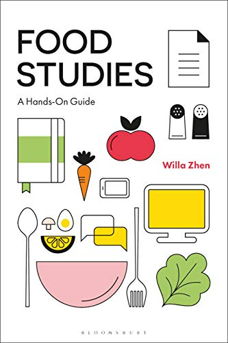 Food Studies: A Hands-On Guide (English Edition)