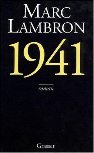 1941 par Marc Lambron