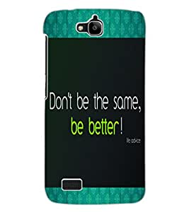 ColourCraft Inspirational Quote Design Back Case Cover for HUAWEI HONOR HOLLY