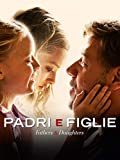 Padri e figlie: Fathers and Daughters