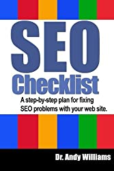 An SEO Checklist: A step-by-step plan for fixing SEO problems with your web site: Volume 2 (Webmaster Series)