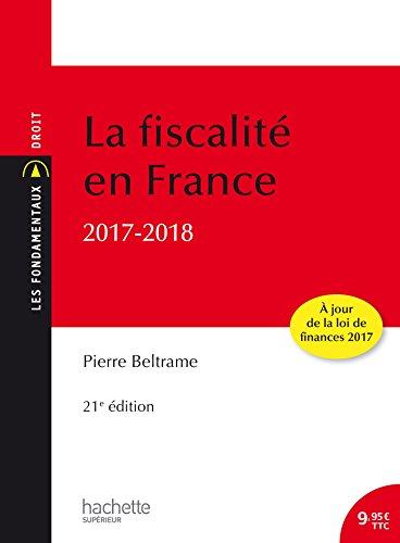 Les Fondamentaux - La fiscalité en France 2018 par Pierre Beltrame