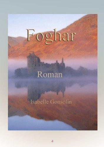 Foghar, un automne en Ecosse par Isabelle Gonsolin