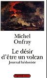 Le désir d'être un volcan (Littérature)