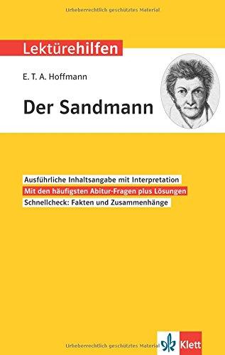einfach deutsch der sandmann Klett Lektürehilfen E.T.A. Hoffmann, Der Sandmann: Interpretationshilfe f{