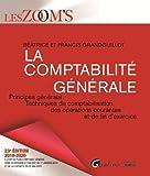 La comptabilité générale : Principes généraux, Techniques de comptabilisation des opérations courantes et de fin d'exercice...