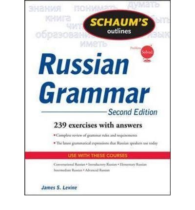 [ Schaum'S Outline Of Russian Grammar ] By Levine, James S. ( Author ) Jun-2009 [ Paperback ] Schaum's Outline of Russian Grammar