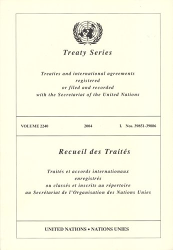 Treaty Series 2240, I 39851-39886 (Office of Legal Affairs - Treaty Series) 2240-serie