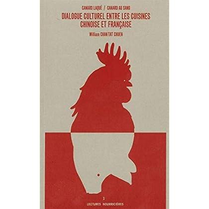Canard laqué / canard au sang: Dialogues culturel entre les cuisines chinoise et française