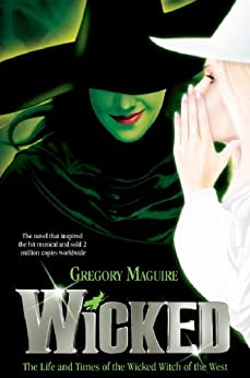 Wicked: 1 (Wicked Years) von [Maguire, Gregory]