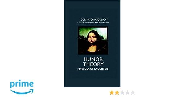 humor theory igor krichtafovitch