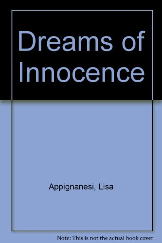 Dreams of Innocence  by  Lisa Appignanesi