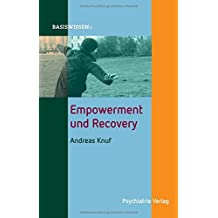 Empowerment und Recovery (Basiswissen) by Andreas Knuf (2016-03-16)