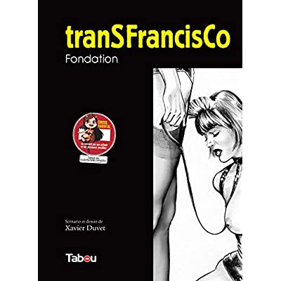 tranSFrancisCo, Tome 1 : Fondation
