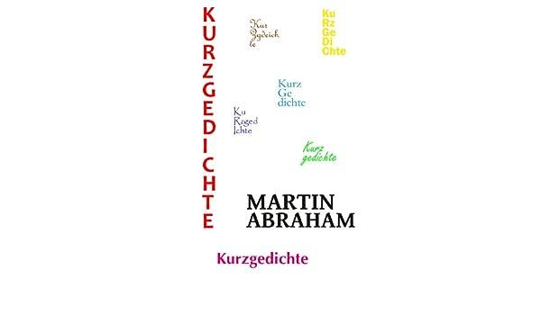 Kurzgedichte German Edition Ebook Martin Abraham Amazon