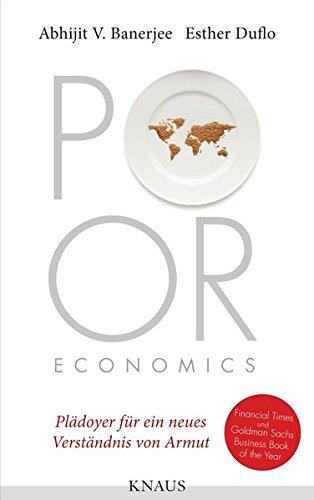 poor-economics-pladoyer-fur-ein-neues-verstandnis-von-armut