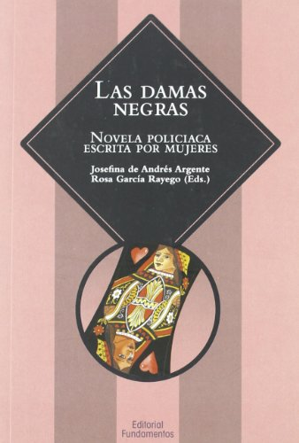 Las damas negras: Novela policiaca escrita por mujeres (Ciencia / Género)