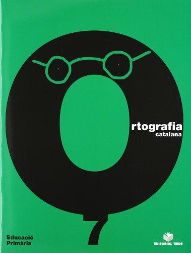 Ortografía Catalana. Quadern 7 - 9788430708543