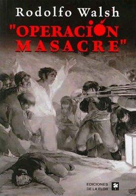 Operacion Masacre/Massacre Operation