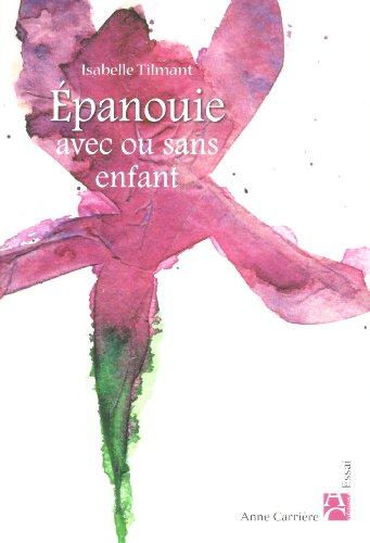 EPANOUIE AVEC OU SANS ENFANT