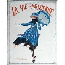VIE PARISIENNE (LA) [No 16] du 20/04/1918 - UN RAYON DE SOLEIL SOUS UNE AVERSE PAR FONTAN ALLEGORIE PRINTANIERE PAR G. BARBIER