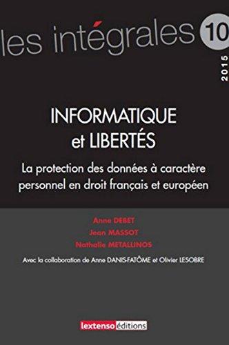 informatique-et-liberts-la-protection-des-donnes--caractre-personnel-en-droit-franais-et-europ