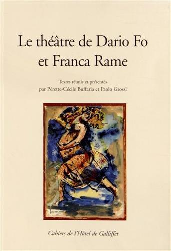 Le théâtre de Dario Fo et Franca Rame.